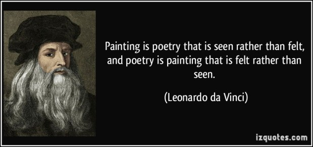 quote-painting-is-poetry-that-is-seen-rather-than-felt-and-poetry-is-painting-that-is-felt-rather-than-leonardo-da-vinci-291585